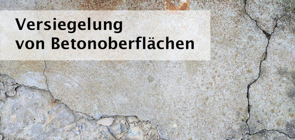 Die Versiegelung von Betonoberflächen schützt diese dauerhaft vor Witterungseinflüssen und verhindert diese typischen Betonschäden (Foto: Pixabay).