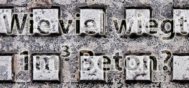 Gewicht je Kubikmeter: Wie schwer ist ein 1m³ Beton? Hier bekommen Sie Antworten auf diese Frage, auch im Hinblick auf Leichtbeton, Schwerbeton und andere Arten.